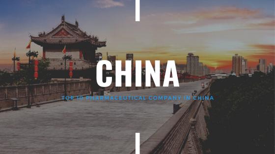 Top 15 Chinese Pharma Companies in 2020